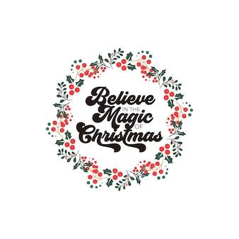クリスマスの挨拶と引用符の文字の魔法を信じる