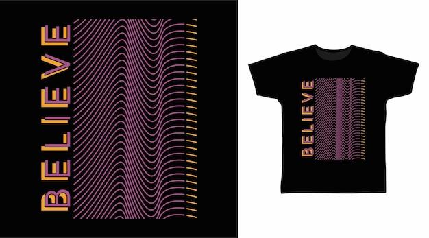 Tshirt 디자인을 위한 라인 아트 타이포그래피를 믿으세요