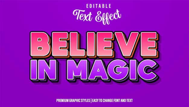 Believe in magic, editable text effect style