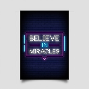 Believe in miracles for poster in neon style. modern quote inspiration neon signs