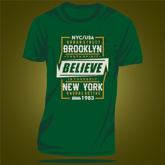 브루클린 뉴욕 타이포그래피 그래픽 디자인 패션 티셔츠 벡터로 믿으세요