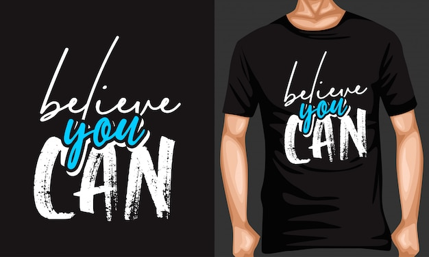 Believe you can lettering typography quotes