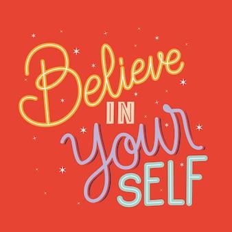 Belive in yourself lettering on red background  illustration