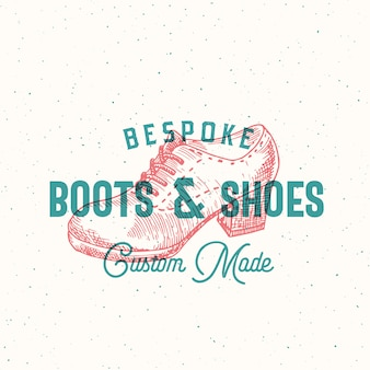 Bespoke boots retro sign or logo template with women shoe illustration and vintage typography emblem and shabby texture.