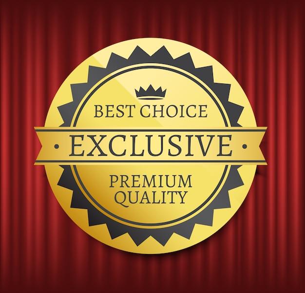 Best choice, high quality, premium mark