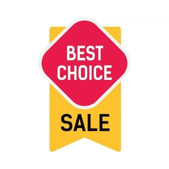 最高の選択、赤いステッカーと黄色のリボンの販売レタリング。