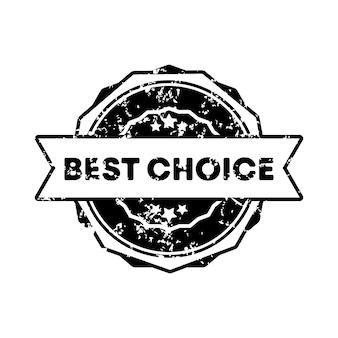 최고의 선택 스탬프입니다. 벡터. 최고의 선택 배지 아이콘입니다. 인증 배지 로고. 스탬프 템플릿. 레이블, 스티커, 아이콘입니다. 벡터 eps 10입니다. 흰색 배경에 고립.