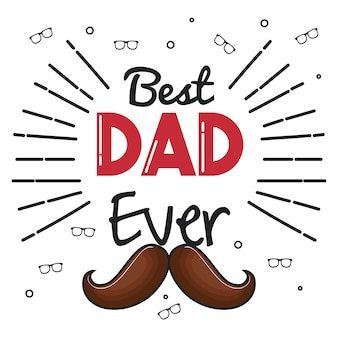 Best dad ever card with glasses and mustache