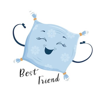 The best friend is the pillow, a cute joyful cartoon style pillow. print on clothes, dishes, textiles. vector illustration eps10.