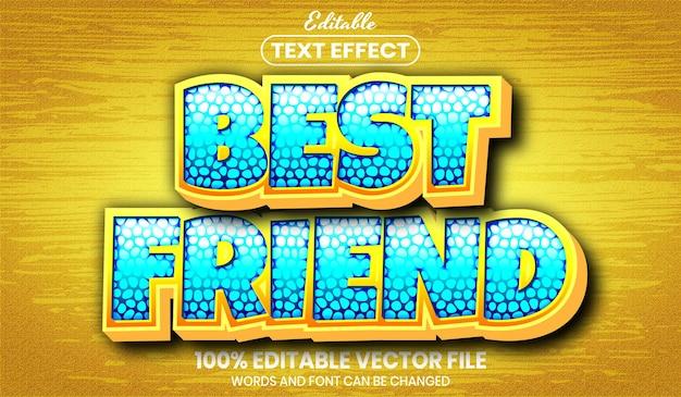 Текст лучшего друга, редактируемый текстовый эффект в стиле шрифта