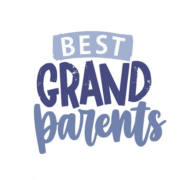 Лучшие бабушки и дедушки декоративные надписи изолированные