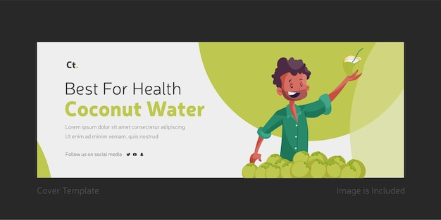 Best for health coconut water facebook cover design
