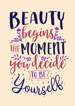 Best inspirational wisdom quotes for life beauty begins the moment you decide to be yourself