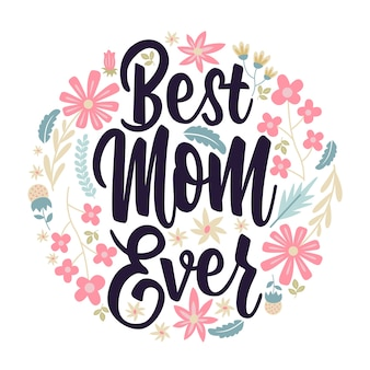 Best mom ever card lettering