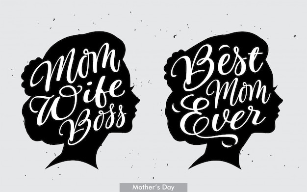 Best mom ever & mom wife boss lettering