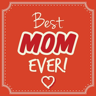Best mom ever vector card