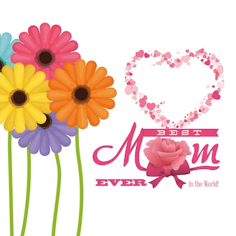 Best mom ever in the world - flowers colored heart
