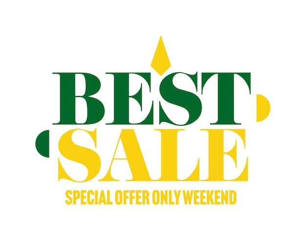 Лучшая распродажа, специальное предложение только на выходных, рекламный ярлык. розничная торговля значок рекламные скидки и снижение цен векторные иллюстрации, изолированные на белом фоне