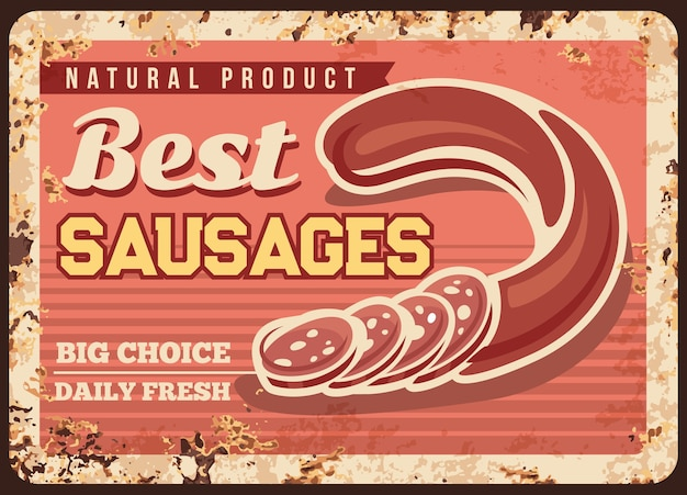 Best sausage rusty metal plate