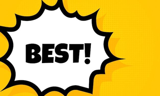 최고의 연설 거품 배너입니다. 팝 아트 복고풍 만화 스타일입니다. 비즈니스, 마케팅 및 광고용. 격리 된 배경에 벡터입니다. eps 10.