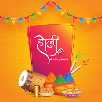 Best wishes of holi in hindi language with color mud pots, thandai glass, water gun and indian sweets on orange.