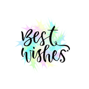 Best wishes vector greeting card with hand lettering. modern vector calligraphy
