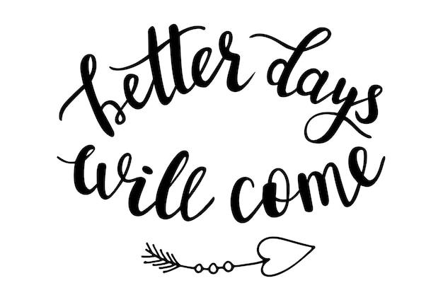 より良い日は矢印落書きで来るでしょう