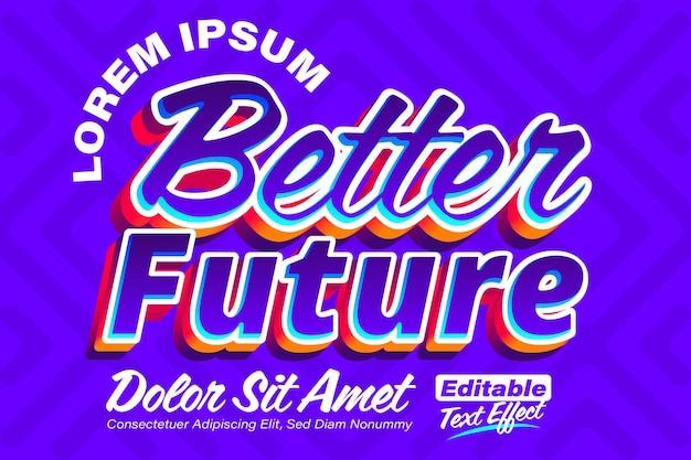 より良い未来の現代のポスターテキスト効果