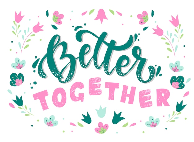 Better together lettering quote for friendship day