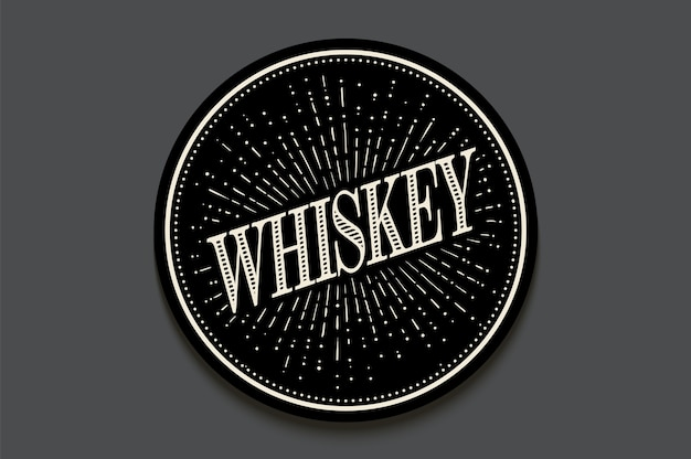 Beverage coaster for glass with inscription whiskey, light rays and sunburst.
