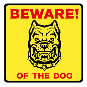 Beware of the dog yellow sign