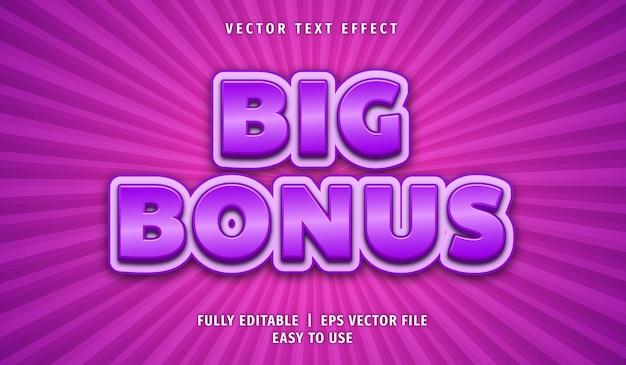 Big bonus text effect, editable text style