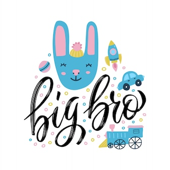 Big bro  lettering with cute rabbit and lettering