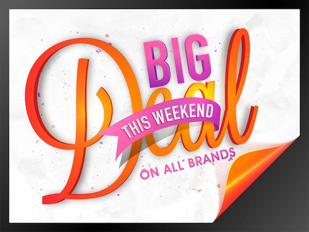 Плакат с распродажами big deal weekend, баннер с завитым углом, креативный трехмерный типографский фон.