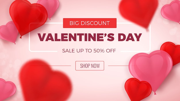 Big discount valentines day offer. sale up to 50% off, banner with blurred 3d heart shaped red and pink balloons