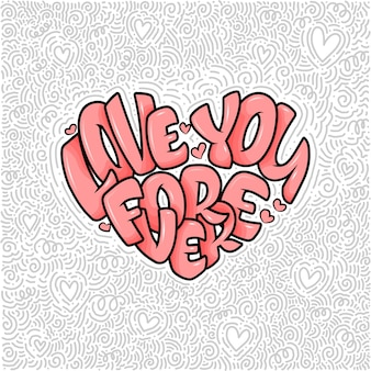 글자가있는 큰 마음-영원히 사랑해, 발렌타인 데이를위한 타이포그래피