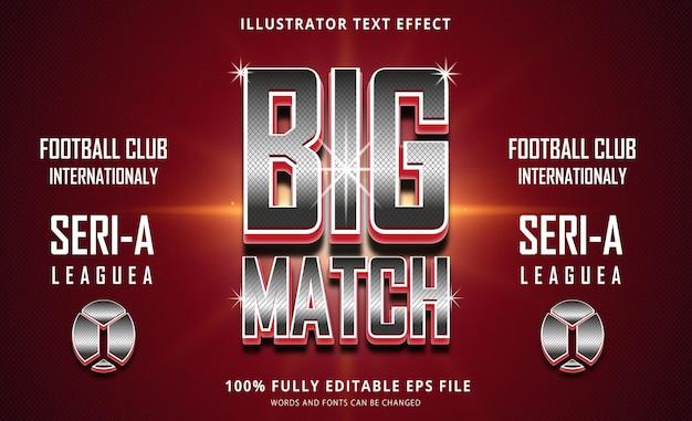 Big match text effect editable eps file