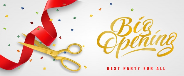 Big opening, best party for all festive banner with confetti and gold scissors
