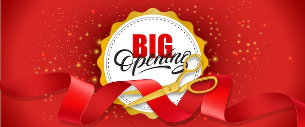 Big opening red banner with text on white circle and gold scissors cutting red ribbon.