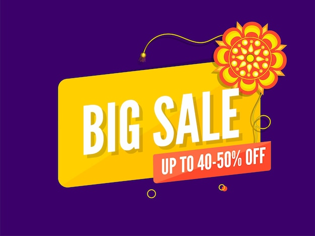 Big sale poster or banner design with 40-50% discount offer and floral rakhi on purple background.