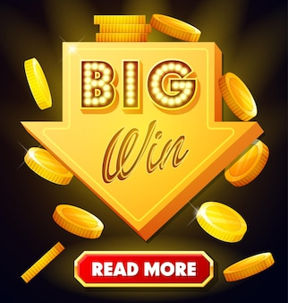 Big win poster with falling golden coins big win banner with arrow and button