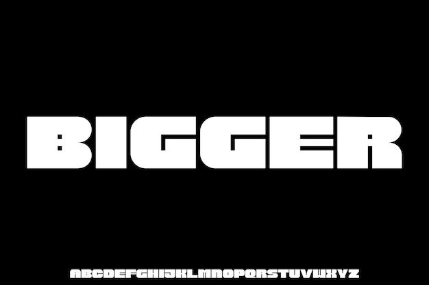 Bigger, bold fat font f