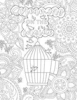 Birds flying drawing around their cage surrounded by flowers below positive vibe message. feathered creature line drawing floating home underneath inspirational note.