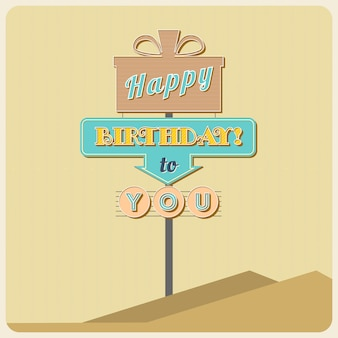 Birthday greetings sign. road sign in old style