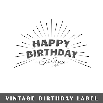 Birthday label isolated on white background.  element. template for logo, signage, branding .