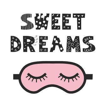 Черно-белые буквы сладких снов в стиле каракули на белом фоне с розовой маской сна