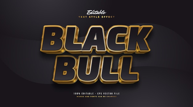 Black bull text in black and gold with 3d embossed effect. editable text style effect