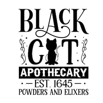 黒猫の薬局est1645パウダーとエリクサーの手レタリングプレミアムベクトルデザイン