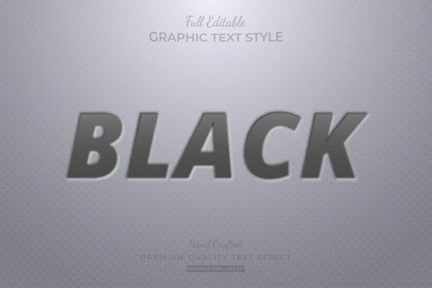 Стиль шрифта с эффектом редактируемого текста с тиснением черного цвета