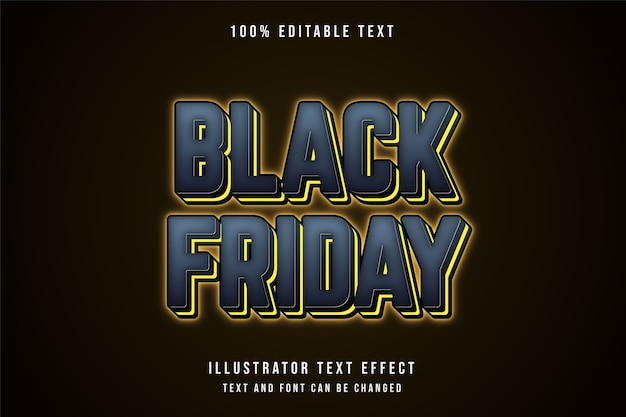 Black friday,3d editable text effect grey gradation yellow neon text style